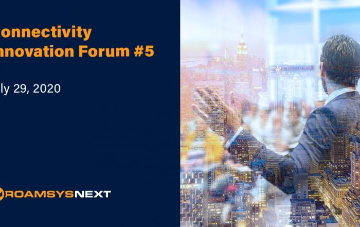Connectivity Innovation Forum #5 on July 29