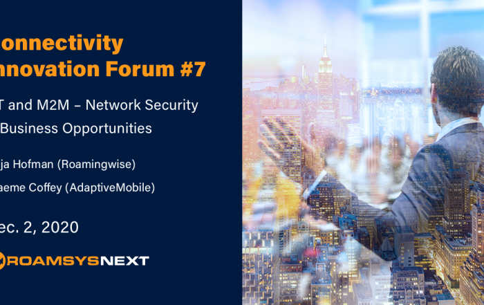 RoamsysNext Connectivity Innovation Forum 7